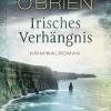 irisches verhängnis, hannah o'brien