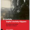 el lissitzky und  sophie lissitzky-küppers – von hannover nach moskau