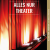X-tra: Alles nur Theater